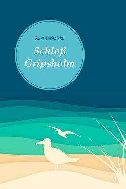 Schloß Gripsholm (Nikol Classics) von Tucholsky,  Kurt
