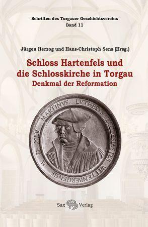 Schloss Hartenfels und die Schlosskirche in Torgau von Herzog,  Jürgen, Sens,  Hans-Christoph