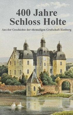 Schloss Holte von Tenge-Rietberg,  Carl Philipp