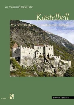 Schloss Kastelbell von Andergassen,  Leo, Hofer,  Florian