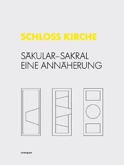 SCHLOSS KIRCHE von Gehring,  Petra, Heiss,  Nikolaus, Pfeifer,  Günter, Scheppat,  Rick, Schmidt,  Thorsten, Tersluisen,  Angèle, Zahner,  Walter