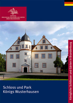 Schloss Königs Wusterhausen von Schulze,  Margrit
