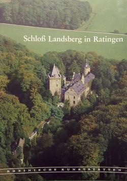 Schloss Landsberg in Ratingen von Knopp,  Gisbert