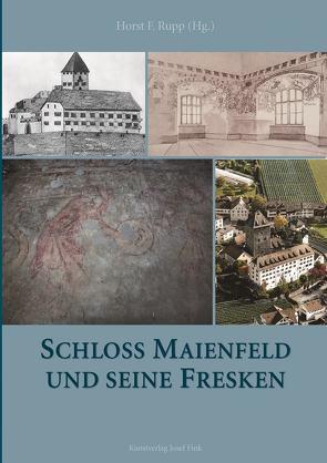 Schloss Maienfeld und seine Fresken von Rupp,  Horst F.