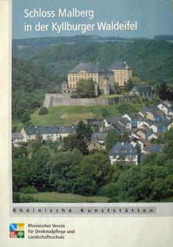 Schloss Malberg in der Kyllburger Waldeifel von Berens,  Michael, Gamer,  Jörg, Wiemer,  Karl