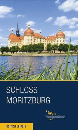 Schloss Moritzburg und Fasanenschlösschen von Donath,  Matthias, Hensel,  Margitta