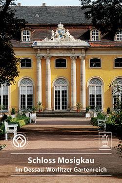 Schloss Mosigkau im Dessau-Wörlitzer Gartenreich von Wehser,  Astrid