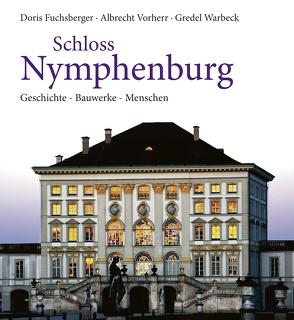 Schloss Nymphenburg von Fuchsberger,  Doris, Vorherr,  Albrecht, Warbeck,  Gredel