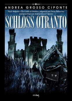 Schloss Otranto von Alfano,  Myriam, Ciponte,  Andrea Grosso, Palmerino,  Dacia, Walpole,  Horace