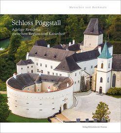 Schloss Pöggstall von Aichinger-Rosenberger,  Peter, Zajic,  Andreas