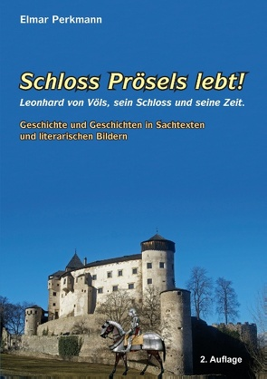 Schloss Prösels lebt! von Perkmann,  Elmar