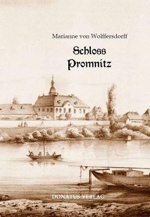 Schloss Promnitz von von Wolffersdorff,  Marianne