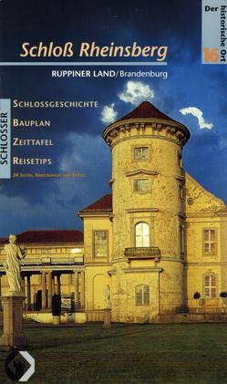 Schloss Rheinsberg von Böttcher,  Ulf, Bresgott,  Klaus M