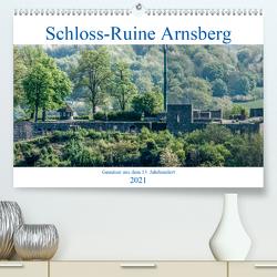Schloss-Ruine Arnsberg (Premium, hochwertiger DIN A2 Wandkalender 2021, Kunstdruck in Hochglanz) von Möller,  Christof