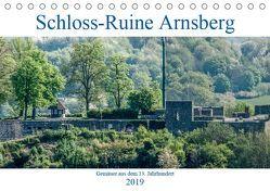 Schloss-Ruine Arnsberg (Tischkalender 2019 DIN A5 quer) von Möller,  Christof