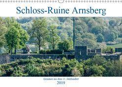 Schloss-Ruine Arnsberg (Wandkalender 2019 DIN A3 quer) von Möller,  Christof