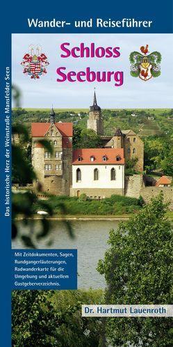 Schloss Seeburg, Wander- und Reiseführer von Lauenroth,  Hartmut