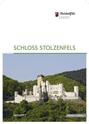 Schloss Stolzenfels von Generaldirektion Kulturelles Erbe Rheinland Pfalz,  Burgen Schlösser Altertümer, Pecht,  Andreas
