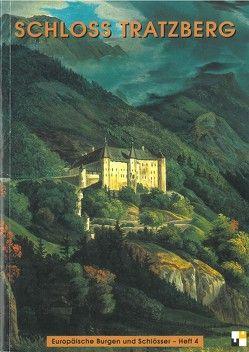 Schloss Tratzberg von Möller,  Roland, Zeune,  Joachim