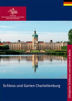 Schloss und Garten Charlottenburg von Scharmann,  Rudolf
