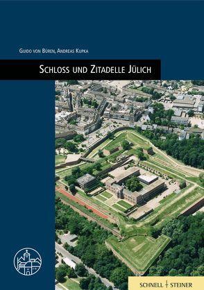Schloss und Zitadelle Jülich von von Büren,  Guido