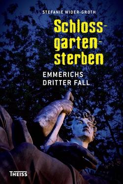 Schlossgartensterben von Wider-Groth,  Stefanie