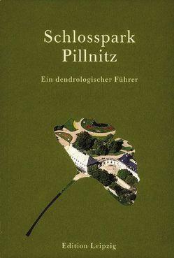 Schlosspark Pillnitz von Gliemeroth,  Kurt, Puppe,  Roland