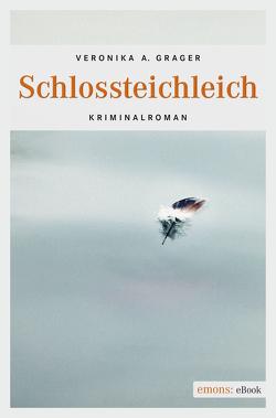 Schlossteichleich von Grager,  Veronika A.