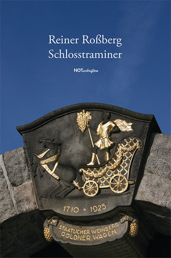 Schlosstraminer von Rossberg,  Reiner