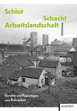 Schlot, Schacht, Arbeitslandschaft von Maxwill,  Arnold