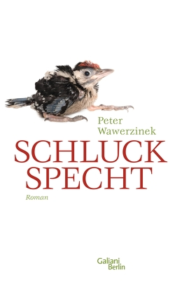 Schluckspecht von Wawerzinek,  Peter