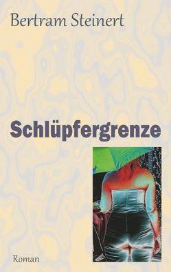 Schlüpfergrenze von Steinert,  Bertram