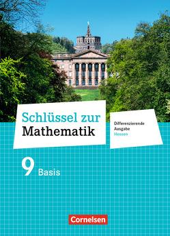 Schlüssel zur Mathematik – Differenzierende Ausgabe Hessen / 9. Schuljahr – Schülerbuch Basis