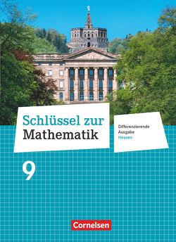 Schlüssel zur Mathematik – Differenzierende Ausgabe Hessen / 9. Schuljahr – Schülerbuch
