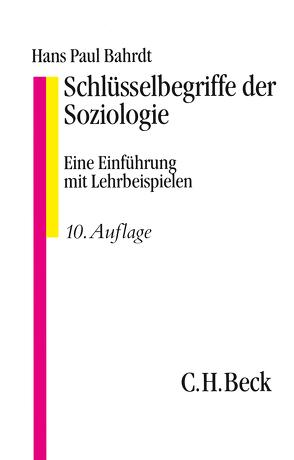 Schlüsselbegriffe der Soziologie von Bahrdt,  Hans Paul