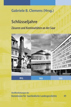 Schlüsseljahre von Clemens,  Gabriele B., Cornelißen,  Christoph, Gergen,  Thomas, Hirsch,  Frank