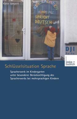Schlüsselsituation Sprache von Jampert,  Karin