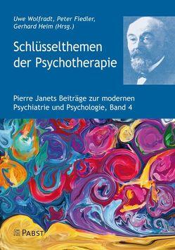 Schlüsselthemen der Psychotherapie von Fiedler,  Peter, Heim,  Gerhard, Wolfradt,  Uwe