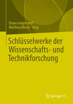 Schlüsselwerke der Science & Technology Studies von Lengersdorf,  Diana, Wieser,  Matthias