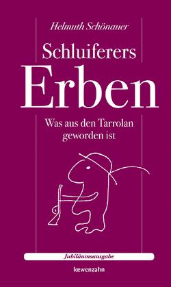 Schluiferers Erben von Schönauer,  Helmuth