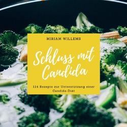 Schluss mit Candida von Willems,  Miriam