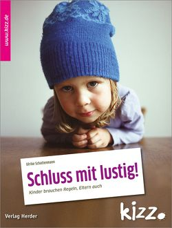 Schluss mit lustig! von Dürr,  Julia, Schattenmann,  Ulrike