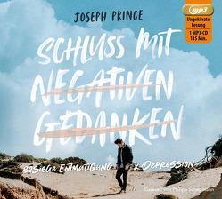 Schluss mit negativen Gedanken von Kohlmann,  Gabriele, Prince,  Joseph