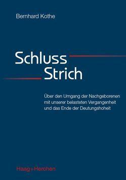 Schluss-Strich von Kothe,  Bernhard