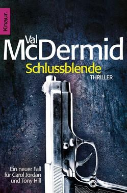 Schlussblende von McDermid,  Val