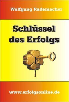 Schlüssel des Erfolgs von Rademacher,  Wolfgang