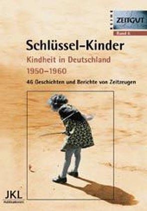 Schlüssel-Kinder von Kleindienst,  Jürgen