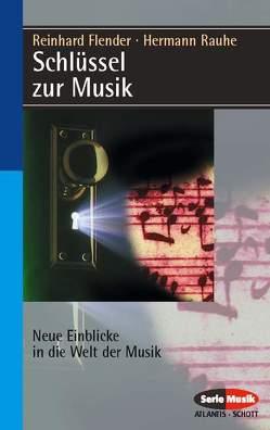 Schlüssel zur Musik von Flender,  Reinhard, Rauhe,  Hermann