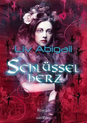 Schlüsselherz von Abigail,  Liv