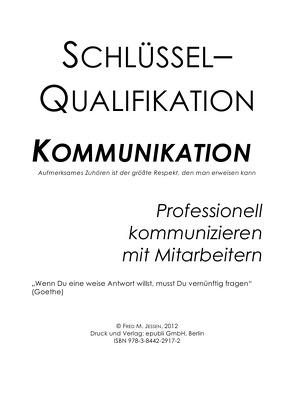 Schlüsselqualifikation Kommunikation … von Jessen,  Fred